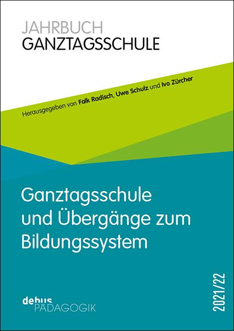 Jahrbuch Ganztagsschule 2021/22